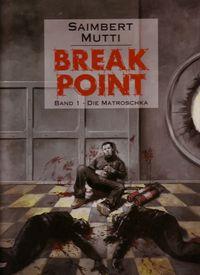 Break Point #1 - Die Matroschka - Klickt hier für die große Abbildung zur Rezension