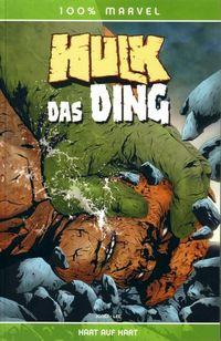 100 % Marvel #15 - Hulk/Das Ding - Hart auf Hart - Klickt hier für die große Abbildung zur Rezension