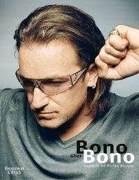 Bono über Bono - Klickt hier für die große Abbildung zur Rezension