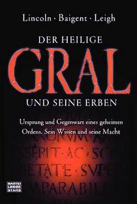 Der Heilige Gral und seine Erben - Klickt hier für die große Abbildung zur Rezension