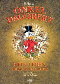 Onkel Dagobert - Sein Leben, seine Milliarden - Klickt hier für die große Abbildung zur Rezension