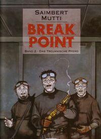 Break Point #2 - Das Trojanische Pferd - Klickt hier für die große Abbildung zur Rezension
