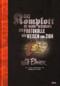 Das Komplott - Die wahre Geschichte der Weisen von Zion - Klickt hier für die große Abbildung zur Rezension