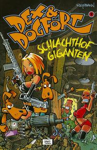 Dex & Dogfort 1: Schlachthof Giganten - Klickt hier für die große Abbildung zur Rezension