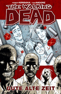 The Walking Dead 1: Gute alte Zeit - Klickt hier für die große Abbildung zur Rezension