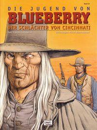 Die Jugend von Blueberry - Der Schlächter von Cincinatti 42 - Klickt hier für die große Abbildung zur Rezension