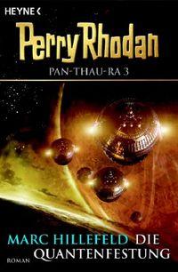 Perry Rhodan PAN-THAU-RA 3: Die Quantenfestung - Klickt hier für die große Abbildung zur Rezension