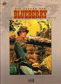 Die Blueberry Chroniken 1 - Die Jugend von Blueberry - Klickt hier für die große Abbildung zur Rezension