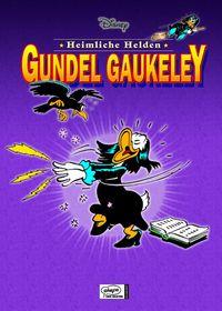 Disneys Heimliche Helden 3: Gundel Gaukeley - Klickt hier für die große Abbildung zur Rezension
