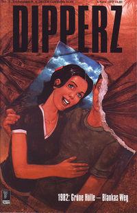 Dipperz 3 - 1982: Grüne Hölle - Blankas Weg - Klickt hier für die große Abbildung zur Rezension
