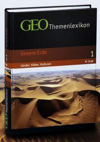GEO Themenlexikon Band 1 - Unsere Erde, A bis Irak - Klickt hier für die große Abbildung zur Rezension
