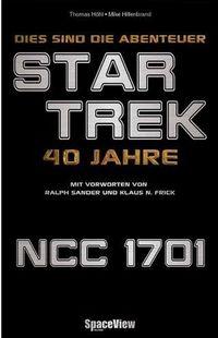 Space View Special - Star Trek: Dies sind die Abenteuer... - Klickt hier für die große Abbildung zur Rezension