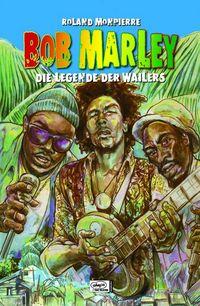 Bob Marley - Die Legende der Wailers - Klickt hier für die große Abbildung zur Rezension