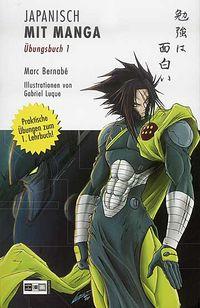 Japanisch mit Manga - Übungen 1 - Klickt hier für die große Abbildung zur Rezension
