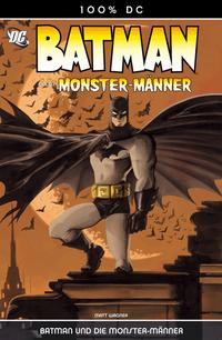 100 % DC 5: Batman und die Monstermänner - Klickt hier für die große Abbildung zur Rezension