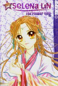 Selena Lin: The Flower Ring 1 - Klickt hier für die große Abbildung zur Rezension