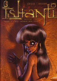 Ishanti - Band 1 - Die Tränen der Iris - Klickt hier für die große Abbildung zur Rezension