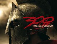 300 – The Art Of The Film - Klickt hier für die große Abbildung zur Rezension