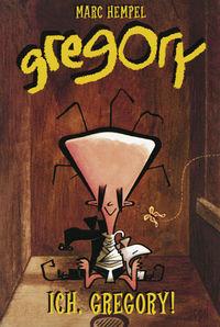 Gregory 1: Ich Gregory - Klickt hier für die große Abbildung zur Rezension