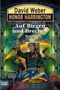 Honor Harrington: Auf Biegen und Brechen - Klickt hier für die große Abbildung zur Rezension