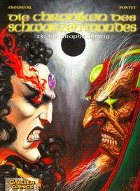 Die Chroniken des Schwarzen Mondes 13: Die Prophezeiung - Klickt hier für die große Abbildung zur Rezension