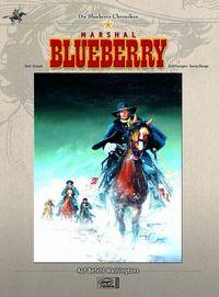 Die Blueberry Chroniken 5: Auf Befehl Washingtons - Klickt hier für die große Abbildung zur Rezension
