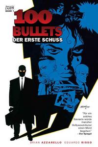 100 Bullets 1: Der erste Schuss, die letzte Runde - Klickt hier für die große Abbildung zur Rezension
