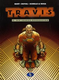 Travis 3: Die Ikarus-Regression - Klickt hier für die große Abbildung zur Rezension