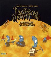 Down To Earth: Werktags in der Hölle - Klickt hier für die große Abbildung zur Rezension