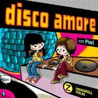 Disco Amore - Klickt hier für die große Abbildung zur Rezension