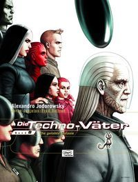 Die Techno-Väter 8: Die gelobte Galaxie - Klickt hier für die große Abbildung zur Rezension