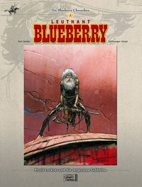 Die Blueberry Chroniken 6: Prosit Luckner und die vergessene Goldmine - Klickt hier für die große Abbildung zur Rezension