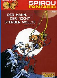 Spirou + Fantasio 46: Der Mann, der nicht sterben wollte - Klickt hier für die große Abbildung zur Rezension