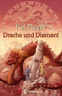 Drache und Diamant (Wolkenvolk 3) - Klickt hier für die große Abbildung zur Rezension