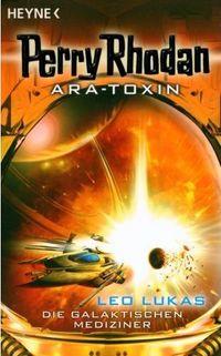 Ara-Toxin - Die Galaktischen Mediziner - Klickt hier für die große Abbildung zur Rezension