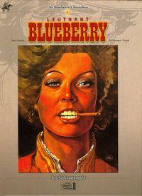 Die Blueberry Chroniken 7 - Das Südstaatengold - Klickt hier für die große Abbildung zur Rezension