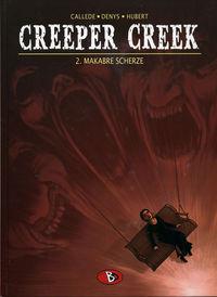Creeper Creek 2: Makrabre Scherze - Klickt hier für die große Abbildung zur Rezension