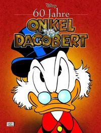 60 Jahre Onkel Dagobert - Klickt hier für die große Abbildung zur Rezension