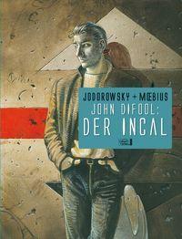 John Difool - Der Incal - Klickt hier für die große Abbildung zur Rezension