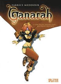Ganarah 2: Ein Palast, Bäume und blutrote Früchte - Klickt hier für die große Abbildung zur Rezension
