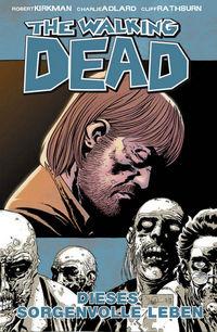 The Walking Dead 6: Dieses sorgenvolle Leben - Klickt hier für die große Abbildung zur Rezension