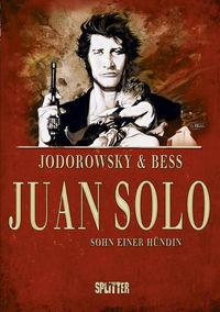 Juan Solo 1: Sohn einer Hündin - Klickt hier für die große Abbildung zur Rezension
