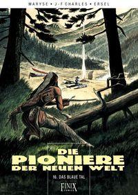 Pioniere der neuen Welt 16: Das blaue Tal - Klickt hier für die große Abbildung zur Rezension