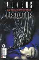 aliens/predator: die tödlichste spezies 6 - Klickt hier für die große Abbildung zur Rezension