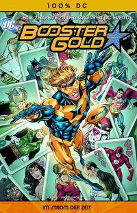 100 % DC 16: Booster Gold 1: Im Strom der Zeit - Klickt hier für die große Abbildung zur Rezension