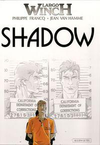 Largo Winch 12: Shadow - Klickt hier für die große Abbildung zur Rezension